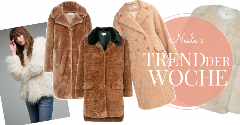 Felljacken Pelzmantel Fake-Fur Modetrends Herbst Winter Fellmantel Teddyfell Fashiontrends Pelz