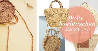 Mein Korbtaschen Sammlung mit allen Basket Bags auf meinem Modeblog