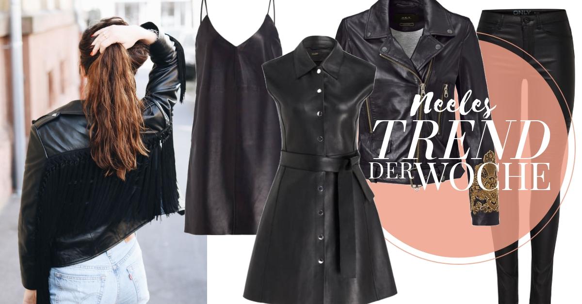 Der Modetrend Leder auf meinem Modeblog