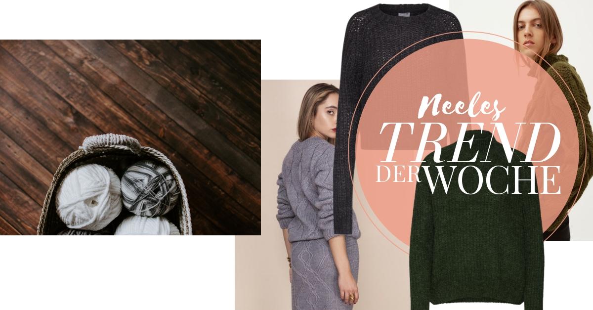 Chunky Knit der Modetrend Herbst Winter 2018 auf meinem Modeblog